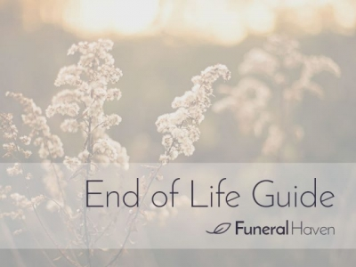 End of Life Guides